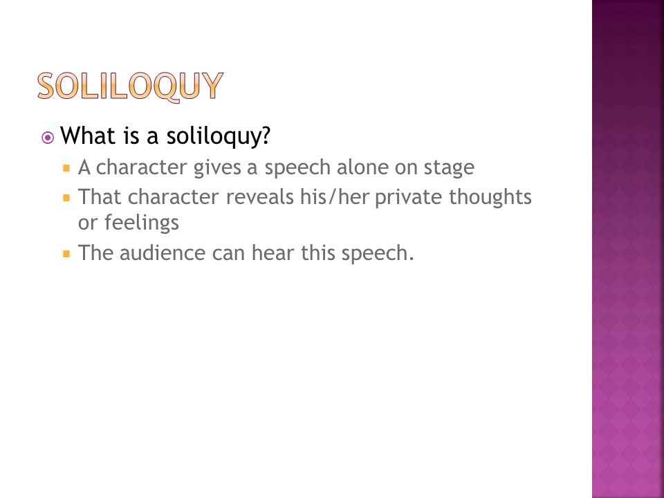  What is a soliloquy.