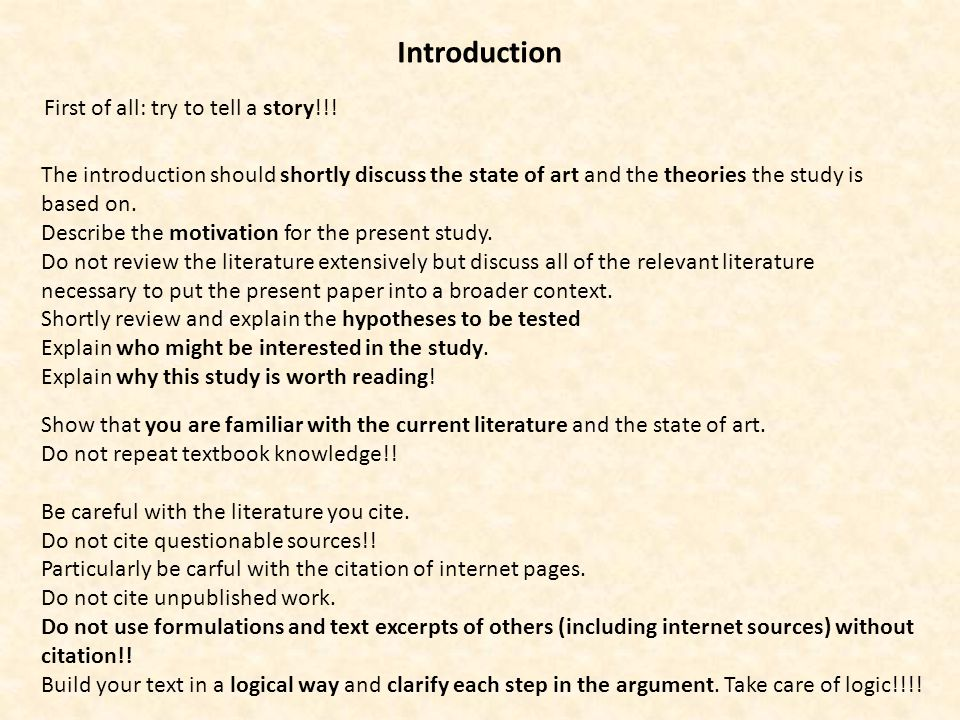 Introduction The introduction should shortly discuss the state of art and the theories the study is based on.
