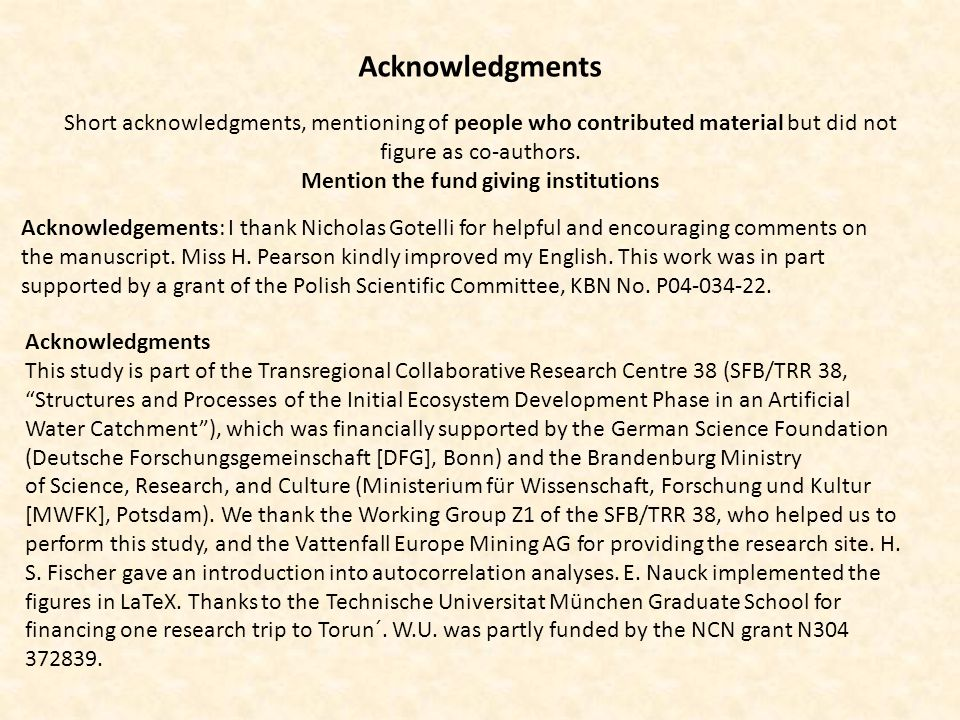 Acknowledgements: I thank Nicholas Gotelli for helpful and encouraging comments on the manuscript.