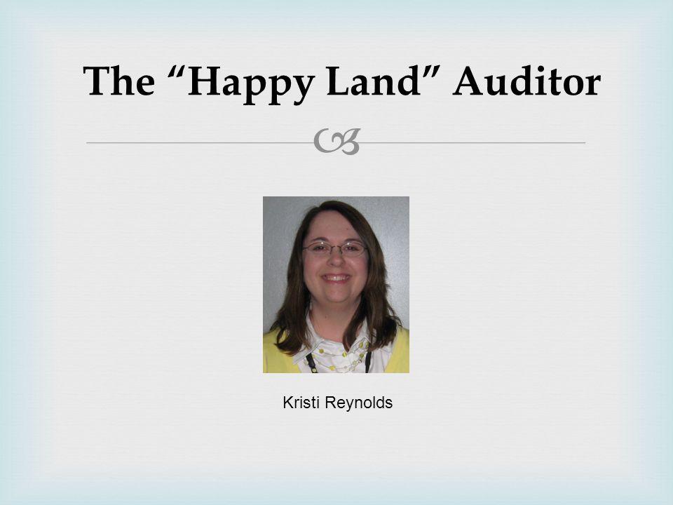 " The ""Happy Land"" Auditor Kristi Reynolds"