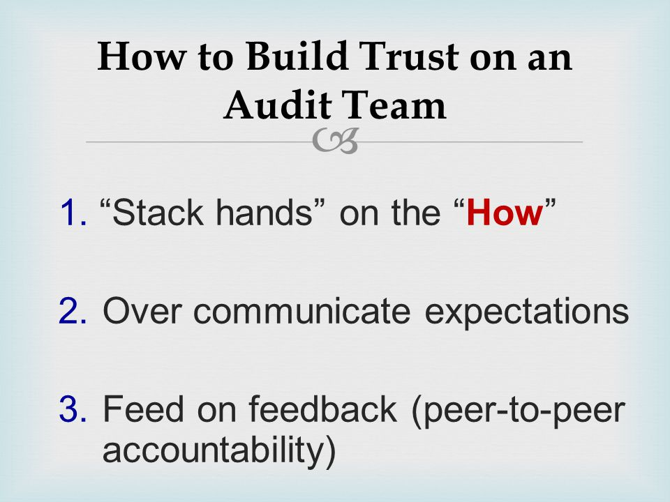  1. Stack hands on the How 2. Over communicate expectations 3.