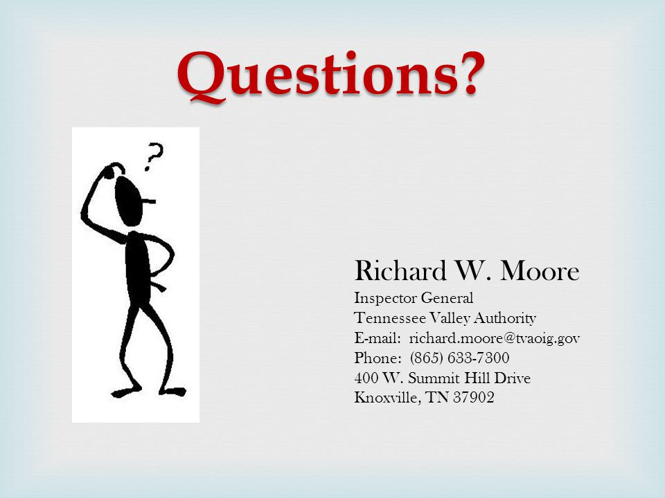 Questions.Richard W.
