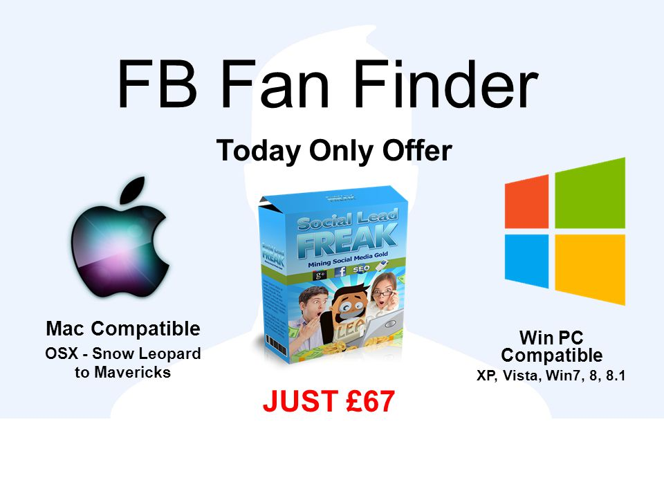 FB Fan Finder Today Only Offer JUST £67 Mac Compatible OSX - Snow Leopard to Mavericks Win PC Compatible XP, Vista, Win7, 8, 8.1
