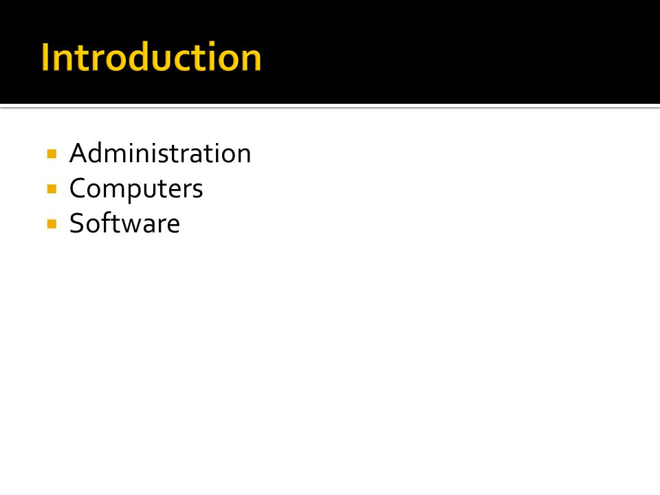  Administration  Computers  Software