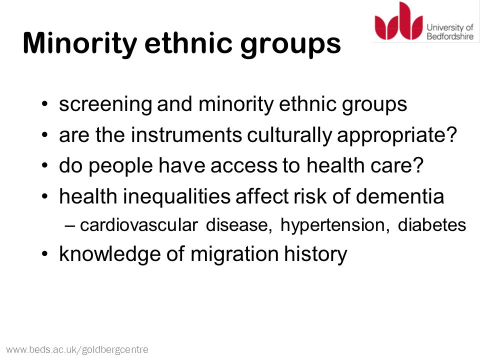 www.beds.ac.uk/goldbergcentre Minority ethnic groups screening and minority ethnic groups are the instruments culturally appropriate.