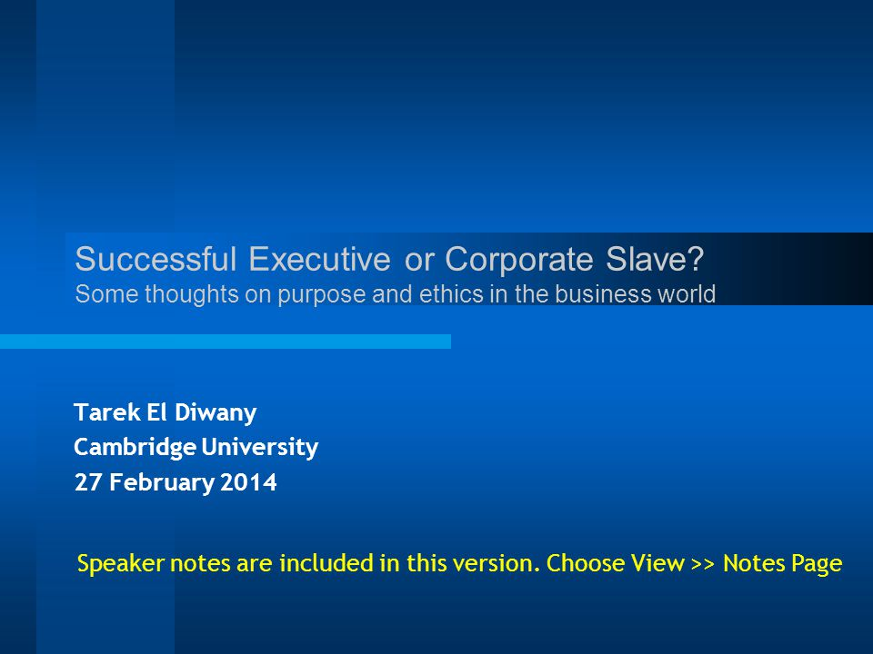 Successful Executive or Corporate Slave.