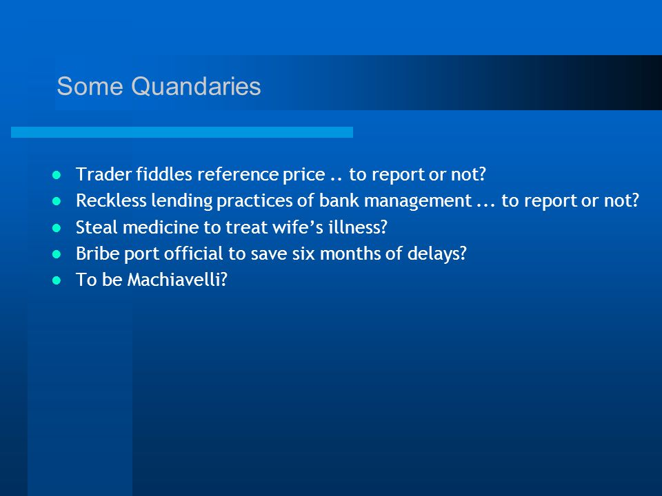 Some Quandaries Trader fiddles reference price.. to report or not.