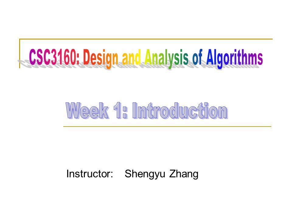 Instructor: Shengyu Zhang