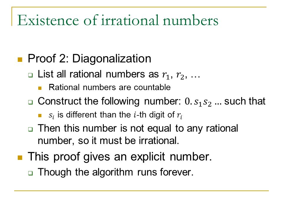 Existence of irrational numbers