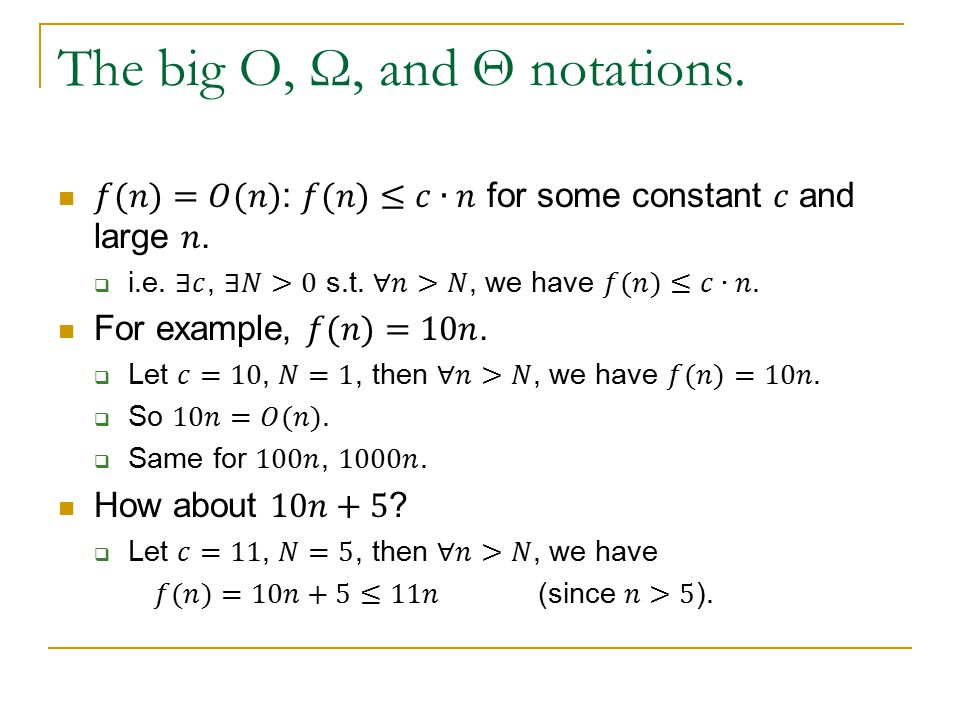 The big O, Ω, and Θ notations.