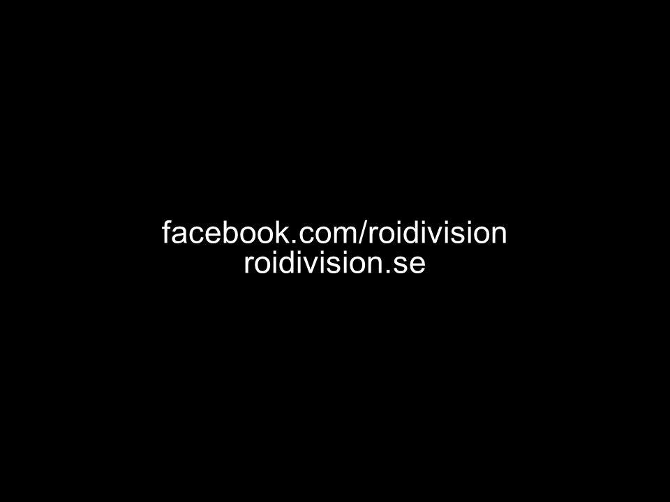 facebook.com/roidivision roidivision.se