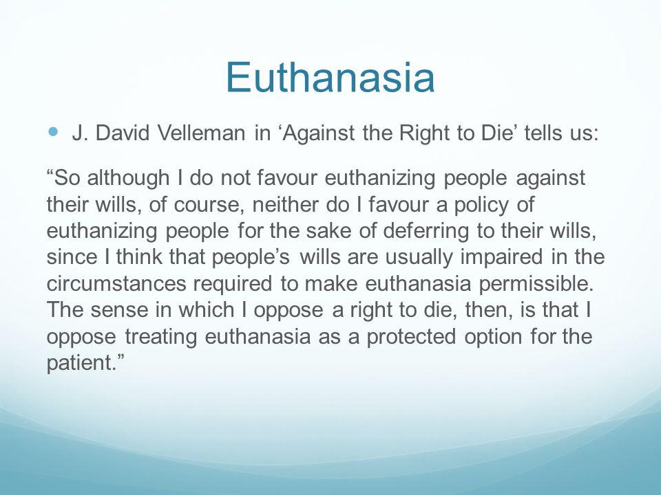 Euthanasia J.