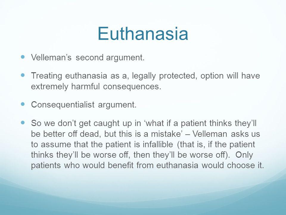 Euthanasia Velleman's second argument.