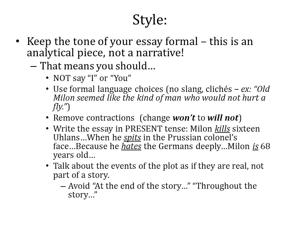 style keep the tone of your essay formal this is an analytical  style keep the tone of your essay formal this is an analytical piece