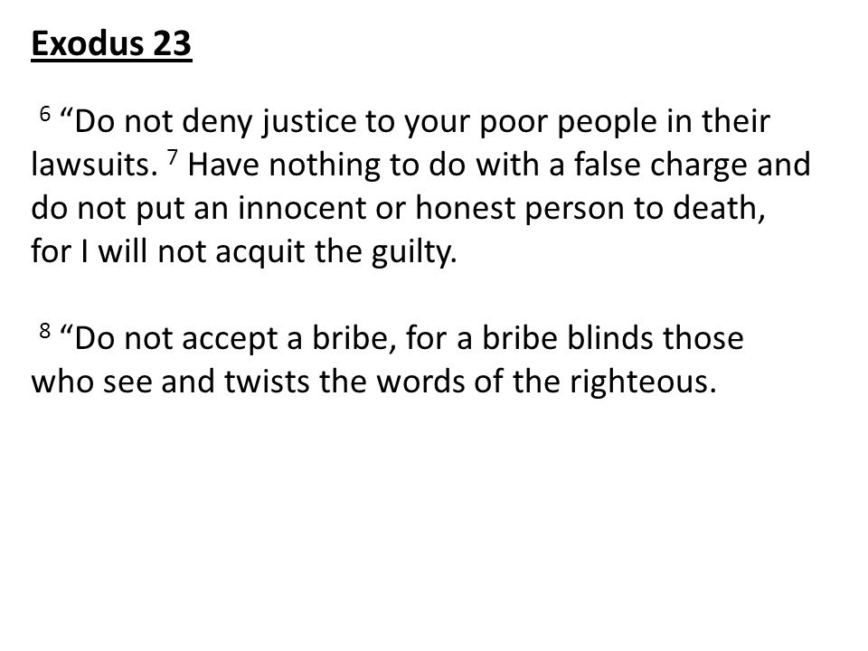 6 Do not deny justice to your poor people in their lawsuits.