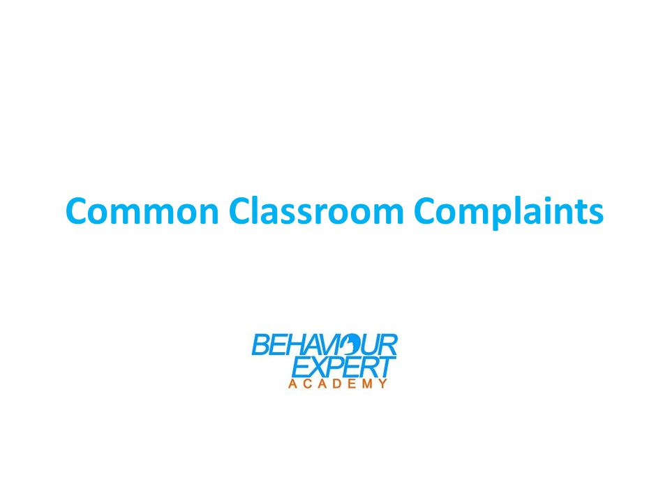 Common Classroom Complaints