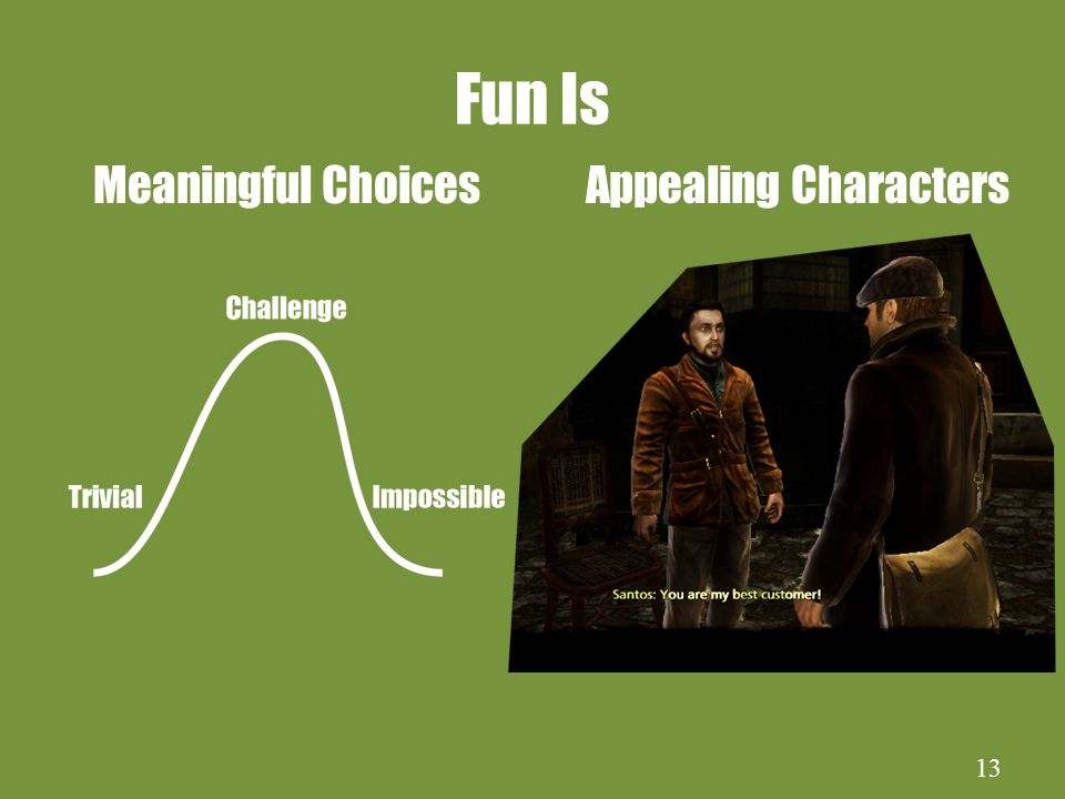 13 Fun Is Meaningful Choices Appealing Characters