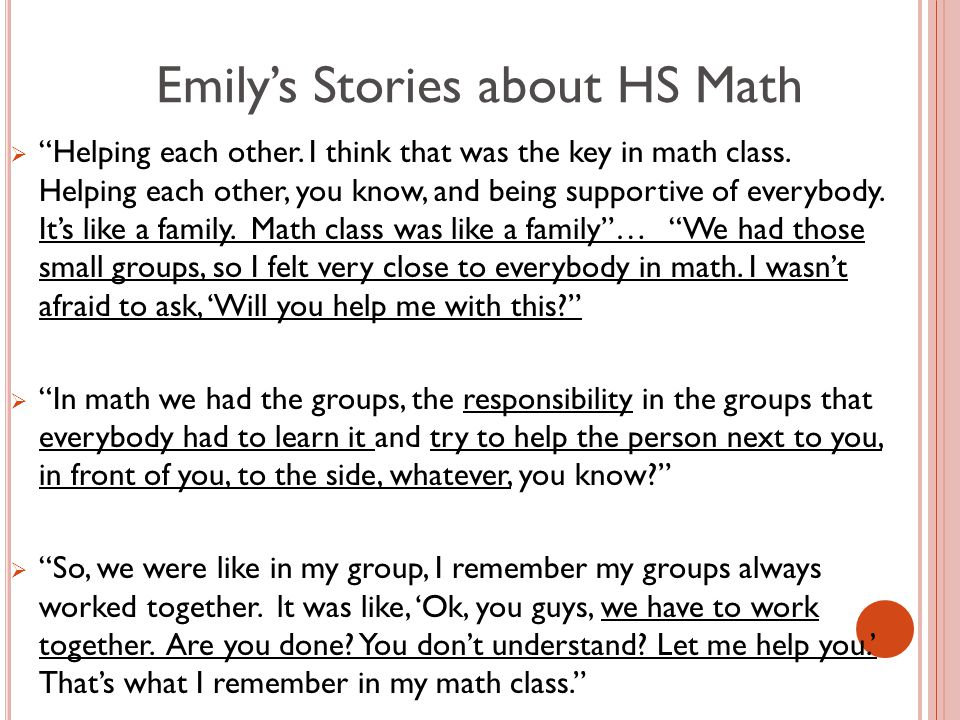Emily's Stories about HS Math  Helping each other.