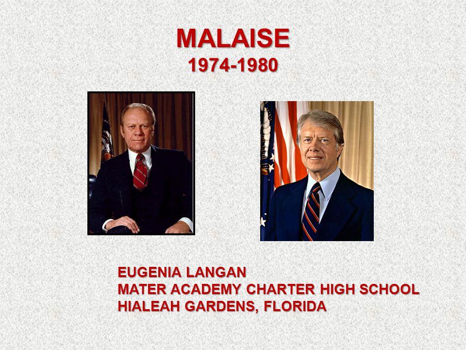 MALAISE 1974-1980 EUGENIA LANGAN MATER ACADEMY CHARTER HIGH SCHOOL HIALEAH GARDENS, FLORIDA