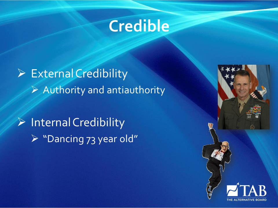 "Credible  External Credibility  Authority and antiauthority  Internal Credibility  ""Dancing 73 year old"""