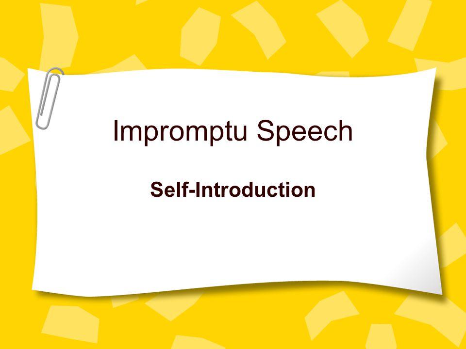 Impromptu Speech Self-Introduction