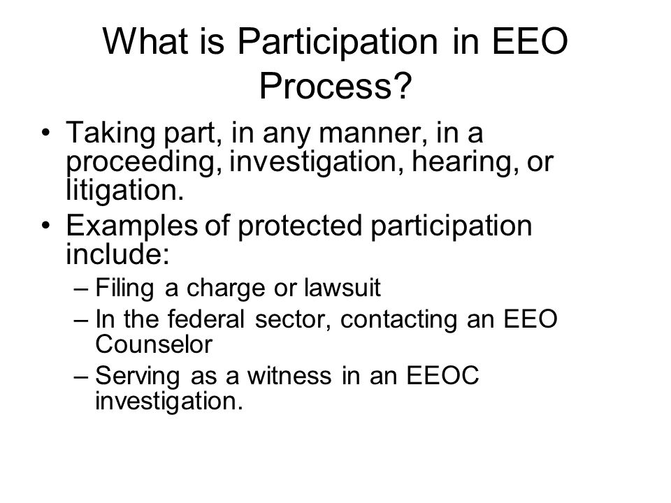What is Participation in EEO Process.