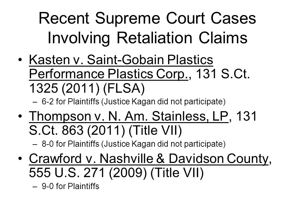 Recent Supreme Court Cases Involving Retaliation Claims Kasten v.