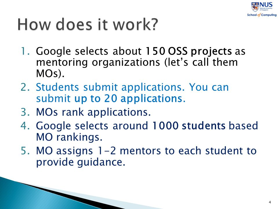 1.Google selects about 150 OSS projects as mentoring organizations (let's call them MOs).
