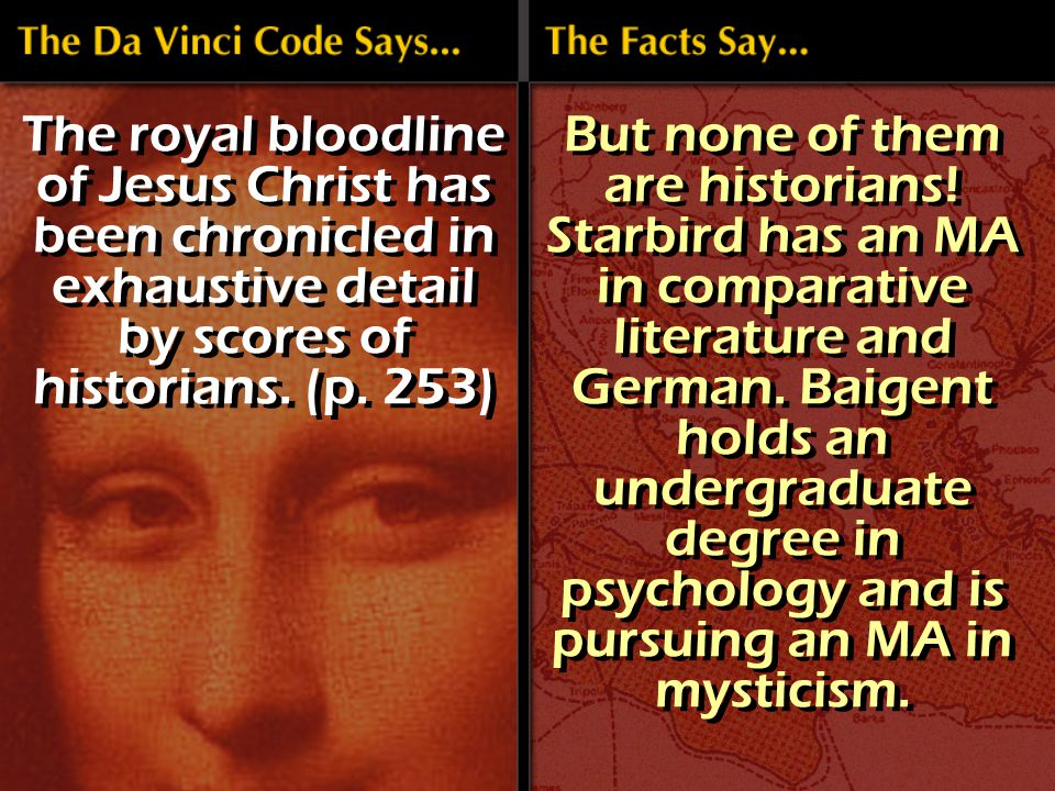 The royal bloodline of Jesus Christ has been chronicled in exhaustive detail by scores of historians.