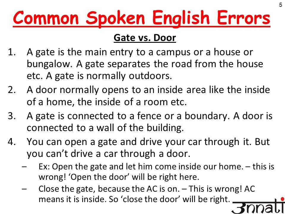 5 Common Spoken English Errors Gate vs.