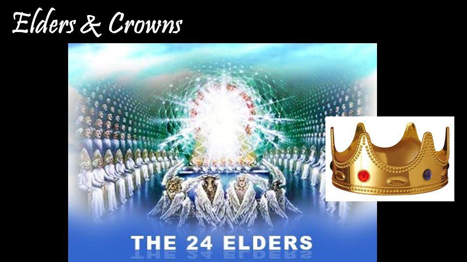 Elders & Crowns