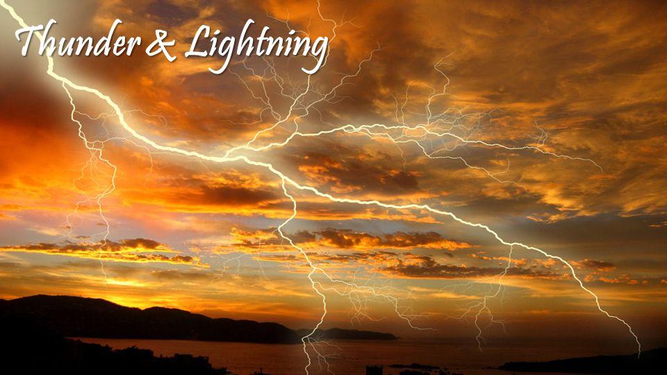 Thunder & Lightning Thunder & Lightning
