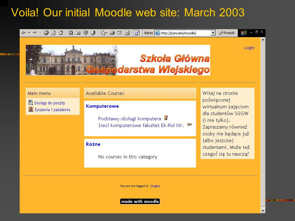 Voila! Our initial Moodle web site: March 2003