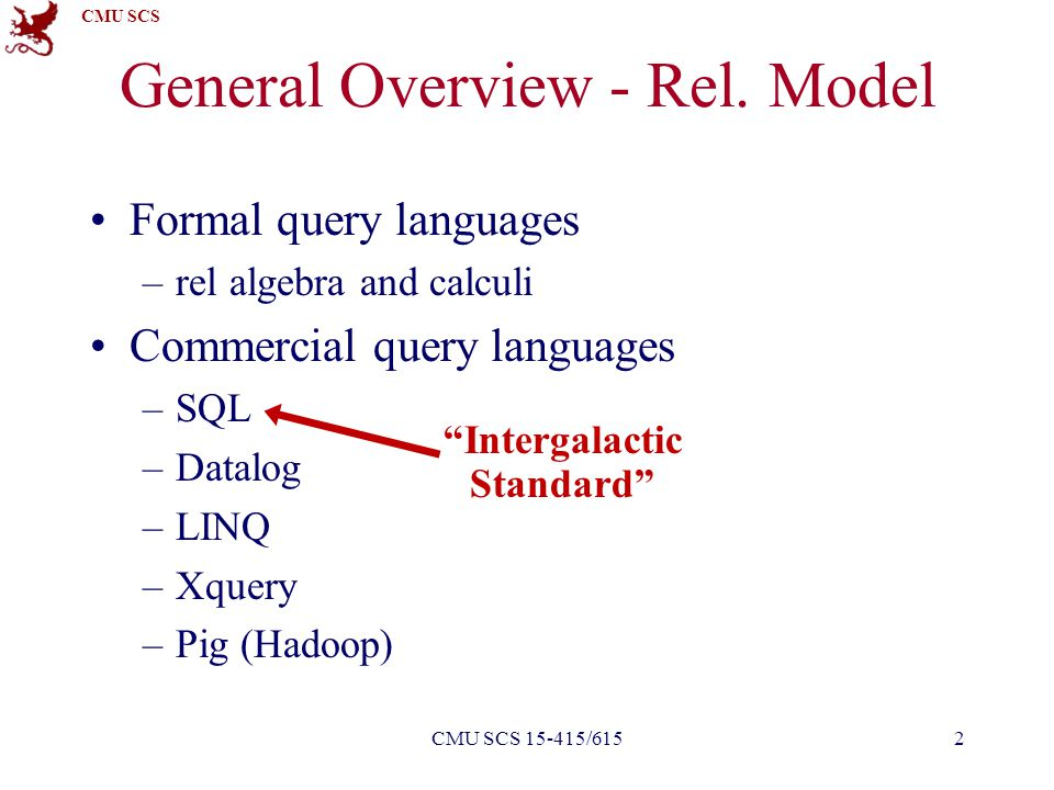 CMU SCS General Overview - Rel.