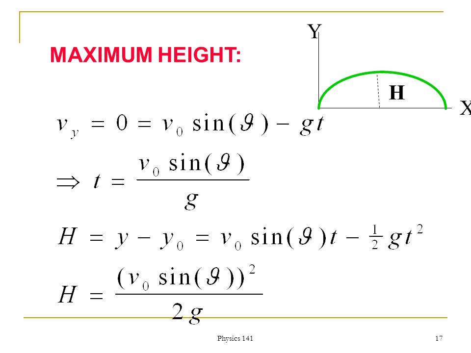 Physics 141 16 THE HORIZONTAL RANGE X Y R