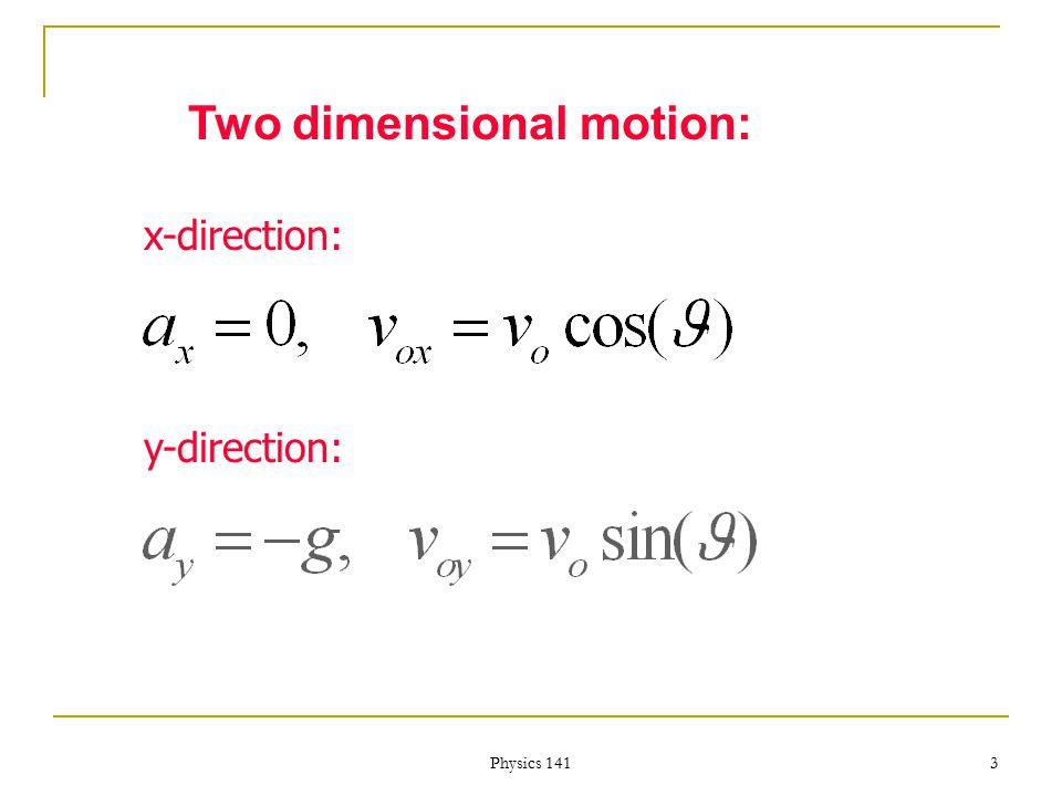 Physics 141 2 X Y V0V0 0