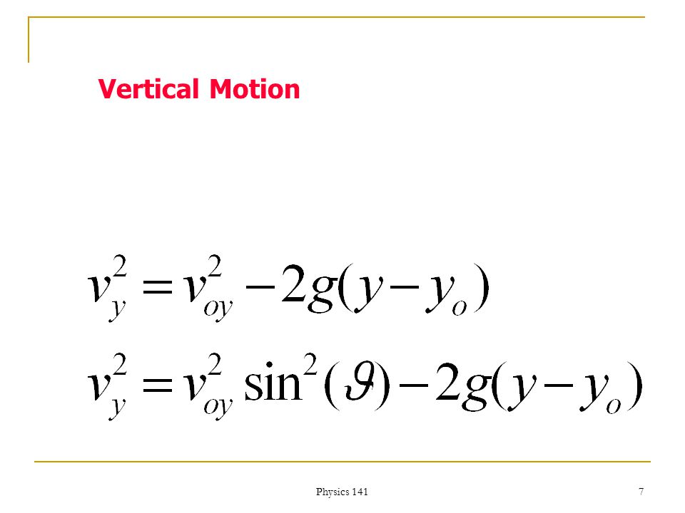 Physics 141 6 Vertical Motion