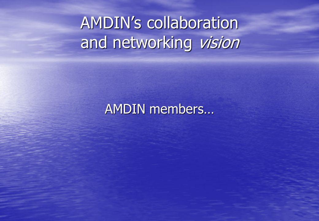 AMDIN members…