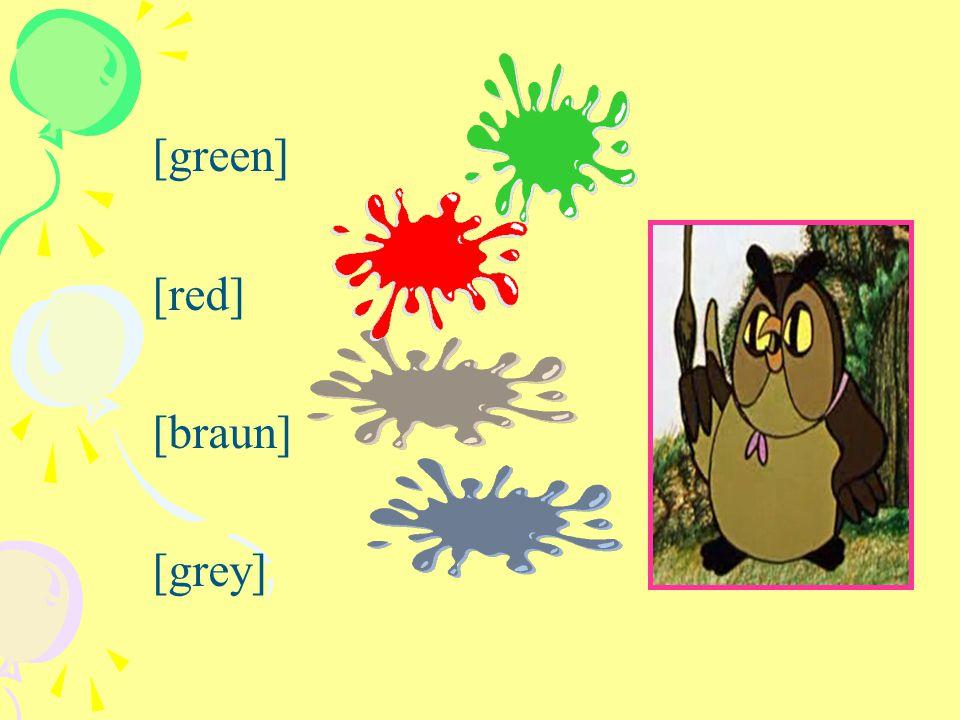 [green] [red] [braun] [grey]