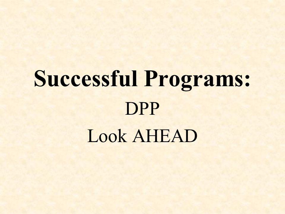 Successful Programs: DPP Look AHEAD