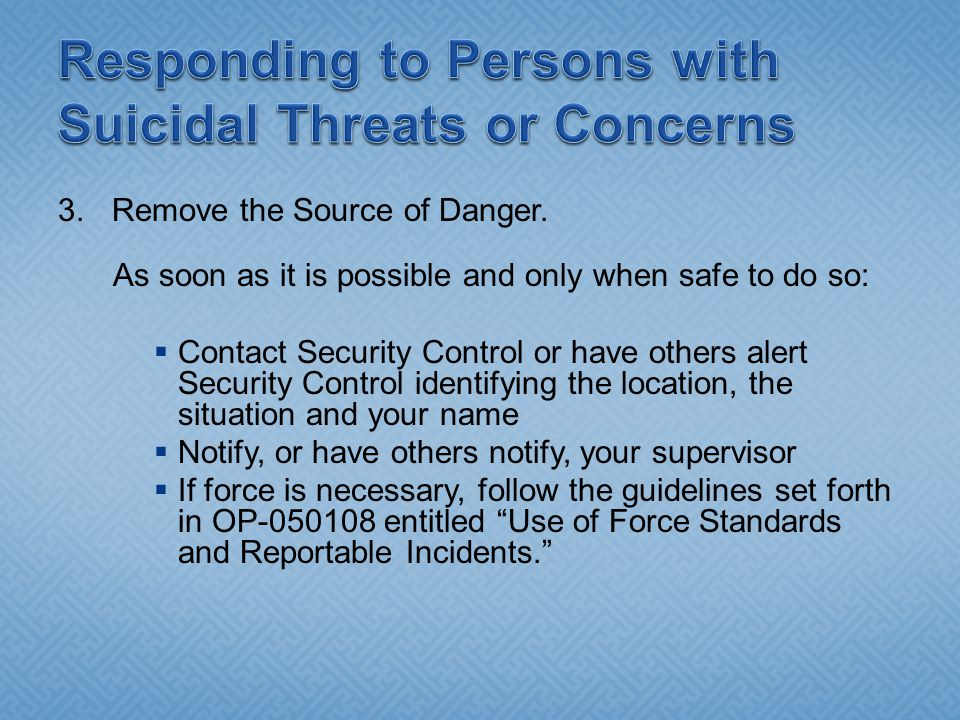 3.Remove the Source of Danger.