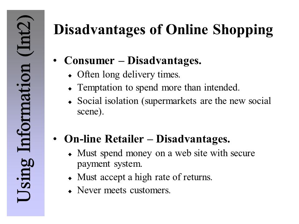Disadvantages of Online Shopping Consumer – Disadvantages.
