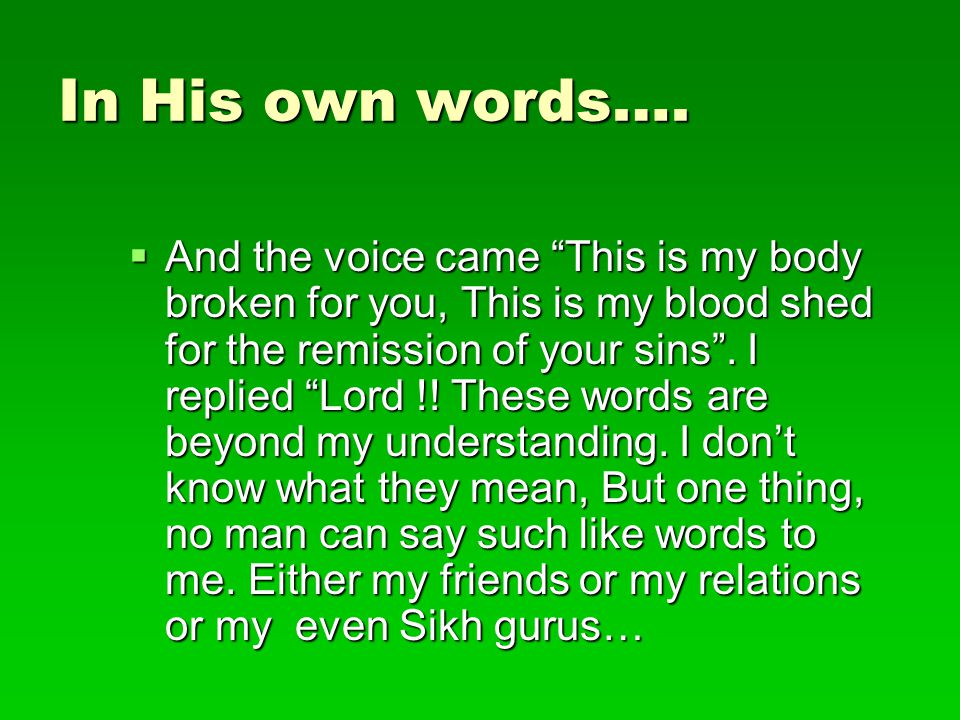 In His own words ….