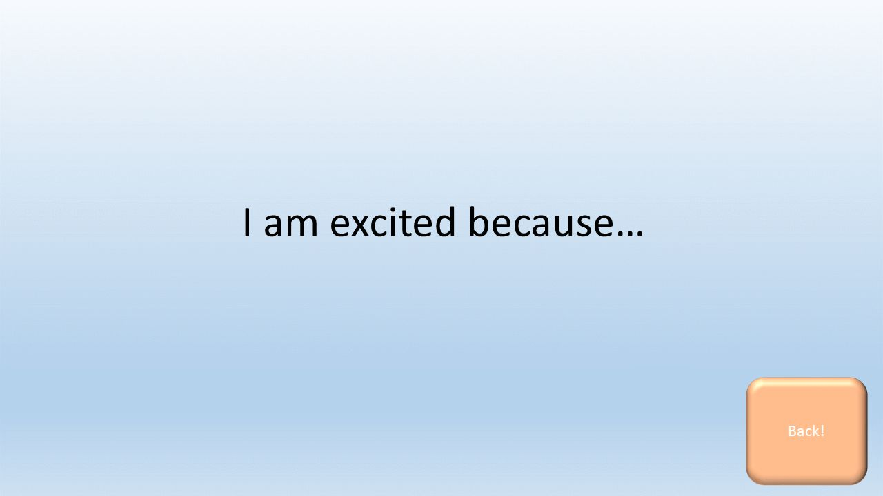 I am excited because… Back!