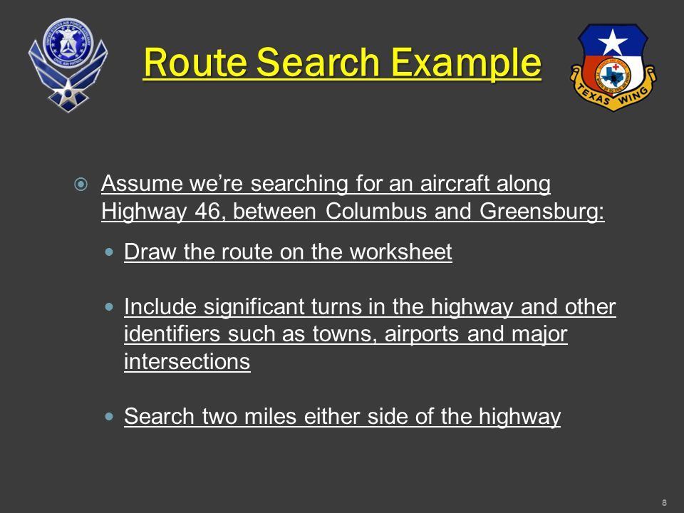 Creeping Line Search Example (CDI Method)  Assume we're searching for an aircraft along the extended runway centerline of BMG runway 06: Draw the route on the worksheet Draw the route on the worksheet Search 10 nm beyond the end of runway 06 (southwest) Search 10 nm beyond the end of runway 06 (southwest) Search three miles either side of the extended centerline Search three miles either side of the extended centerline 1-nm track spacing 1-nm track spacing 19