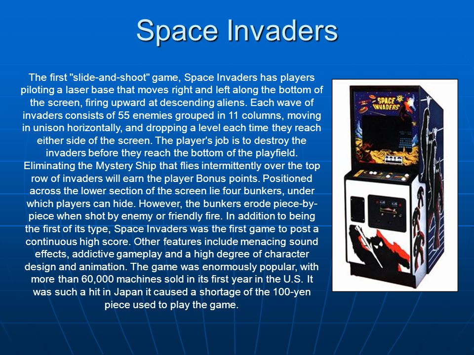 Space Invaders The first