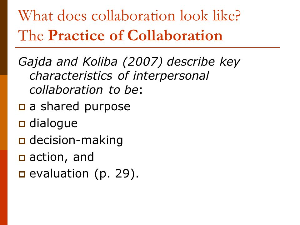 What does collaboration look like.