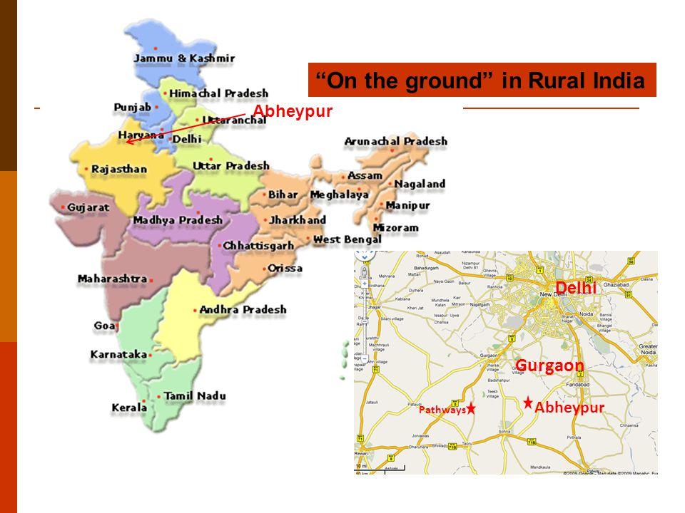"Abheypur Pathways Abheypur Gurgaon Delhi ""On the ground"" in Rural India"