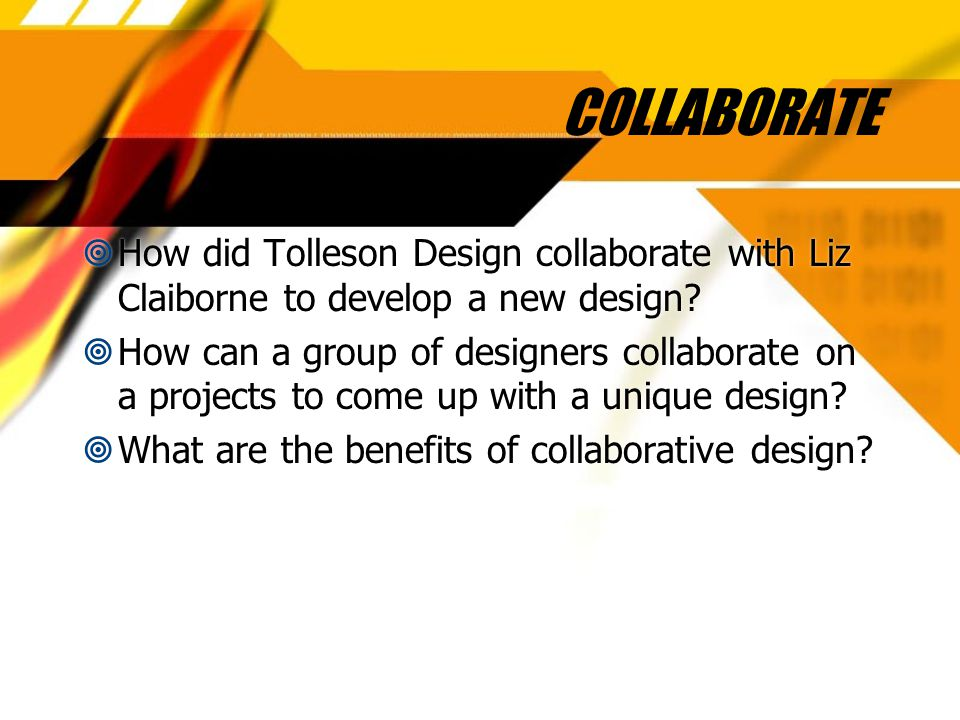 COLLABORATE  How did Tolleson Design collaborate with Liz Claiborne to develop a new design.