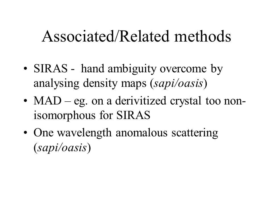Associated/Related methods SIRAS - hand ambiguity overcome by analysing density maps (sapi/oasis) MAD – eg.